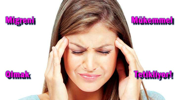 migren, migren sebepleri, migren neden olur?, migreni tetikleyen faktörler